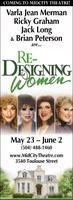 RE-DESIGNING WOMEN at Mid City Theatre - Thursday, May...