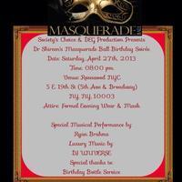 Dr.Shireen's Masquerade Ball Birthday Soirée
