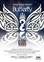 "KIDDS DANCE PROJECT PRESENTS "" BUTTERFLY"""