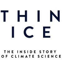 Thin Ice - The Inside Story of Climate Change