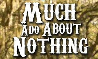 Much Ado About Nothing: Sunday, May 26th