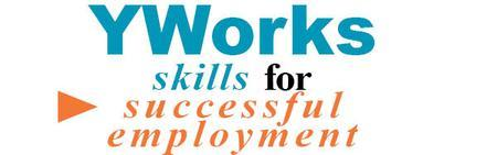 YWorks: May 2013 Skills for Successful Employment 4...