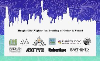 Bright City Nights - An Evening of Color & Sound