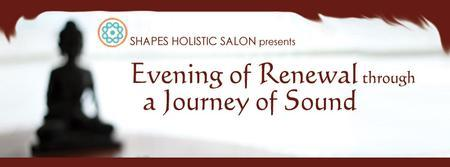 Evening of Renewal through a Journey of Sound