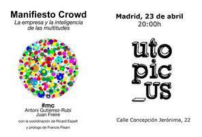 """Presentación en Madrid de """"Manifiesto Crowd: La..."""