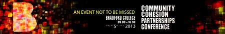 Community Cohesion Partnerships Conference , Bradford...