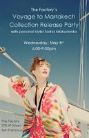 Voyage to Marrakech: Spring Fashion Launch Event:...