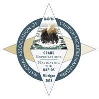 NACFM 2013 Grand Expectations, Navigating the Rapids...