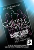 Cheating on my Mistress (stageplay) 2 shows VA 07/14/13 & DE...