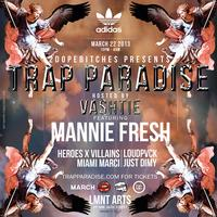 ADIDAS & 2DOPEBITCHES PRESENTS: TRAP PARADISE Hosted...
