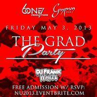 THE NU GRAD PARTY 5/3 GYPSY