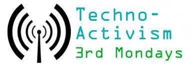 Techno-Activism 3rd Monday (TA3M) - Montreal