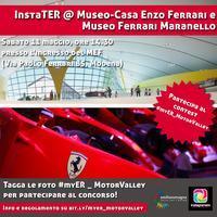 InstaTER @ Museo-Casa Enzo Ferrari e Museo Ferrari...