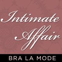 Bra La Mode presents an Intimate Affair featuring...