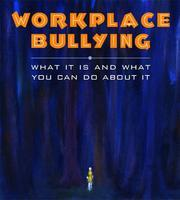 Workplace bullying: What it is and what you can do...