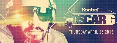 ✦ OSCAR G ✦ KONTROL MIAMI ✦ Thursday, APRIL 25th at...