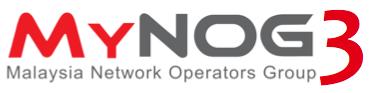 MyNOG-3 Conference, 25th - 29th November 2013