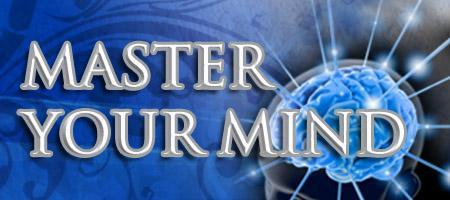 MASTER YOUR MIND: unlock the power of your subconscious