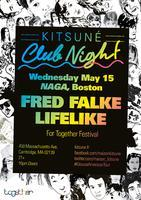 KITSUNE CLUB NIGHT w/ FRED FALKE AND LIFELIKE [WED...
