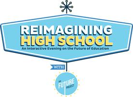 Reimagining High School