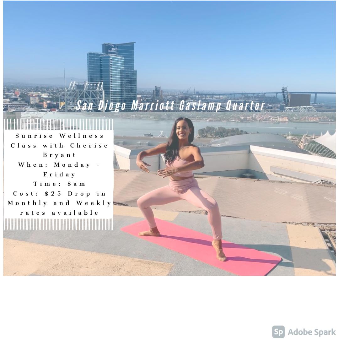 San Diego Marriott Gaslamp Sunrise Wellness Fitness Class ~ Cherise Bryant