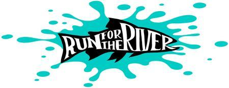 Run For The River 5K Fun Run/Walk