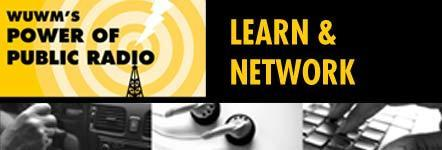WUWM 89.7 FM's Power of Public Radio: Learn & Network