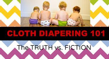 Cloth Diapering 101: The Truth vs. Fiction