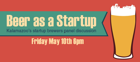 KALAMAZOO STARTUP BREWERS PANEL DISCUSSION