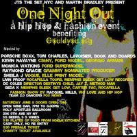 """""""One Night Out"""" Summer Night of Fashion and Hip Hop..."""