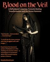 Blood on the Veil: A Bellydancer's Journey -- June...