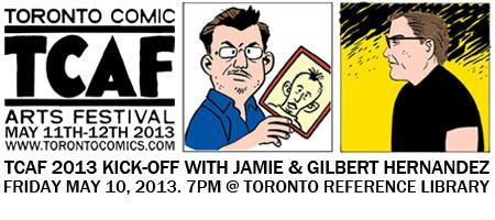 TCAF 2013 Kick-Off: Featuring Gilbert Hernandez &...