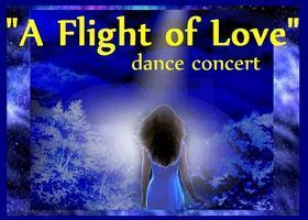"""""""A Flight of Love"""" dance concert"""