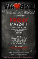 Friday 5/24: We Love Soul Memorial Day Weekend...