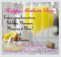 Mother's Mingling, Mimosas, and More!