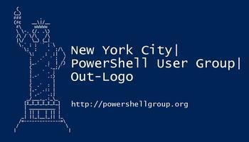 NYC PowerShell UG - Sunny, Gantcho, and Tome, OH MY!
