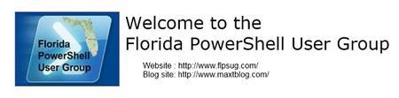 Florida PowerShell User Group Monthly Meeting - May...