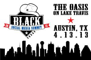 Black Social Media Summit: Texas Edition