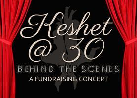 KESHET @ 30  Behind the Scenes