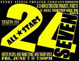 24SEVEN: All-Stars!  One More Time!  One Night Only!