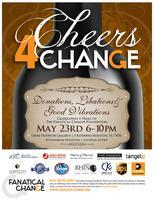 Cheers 4 Change Donations, Libations & Good Vibrations...
