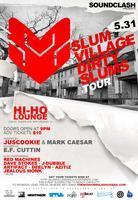 Soundclash Presents Slum Village - Dirty Slums Tour