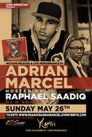 Raphael Saadiq Hosts Adrian Marcel Live Performance &...