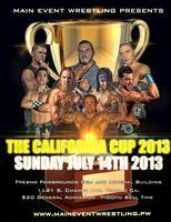 Main Event Wrestling Presents The California Cup 2013