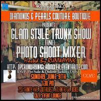 DPC Glam Style Fashion Show / Photo Shoot Mixer Hosted...