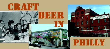 Craft Brewing in Philadelphia:   Past, Present, and...