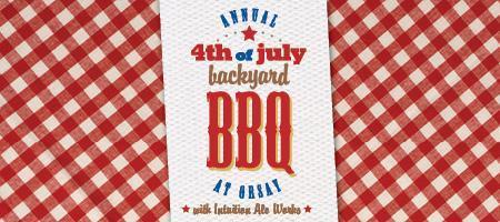 Fifth Annual 4th of July Backyard BBQ