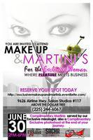 Makeup and Martinis For The Exclusive Woman