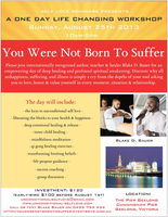 Self Love Seminars Presents: You Were Not Born To...