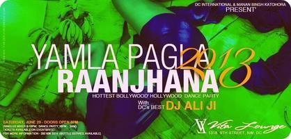 """""""YAMLA PAGLA RAANJHANA - 2013""""  ::  Official..."""